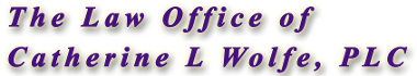 The Law Office of Catherine L. Wolfe, PLC